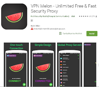Ulasan Lengkap Aplikasi VPN Melon - Unlimited Free & Fast Security Proxy