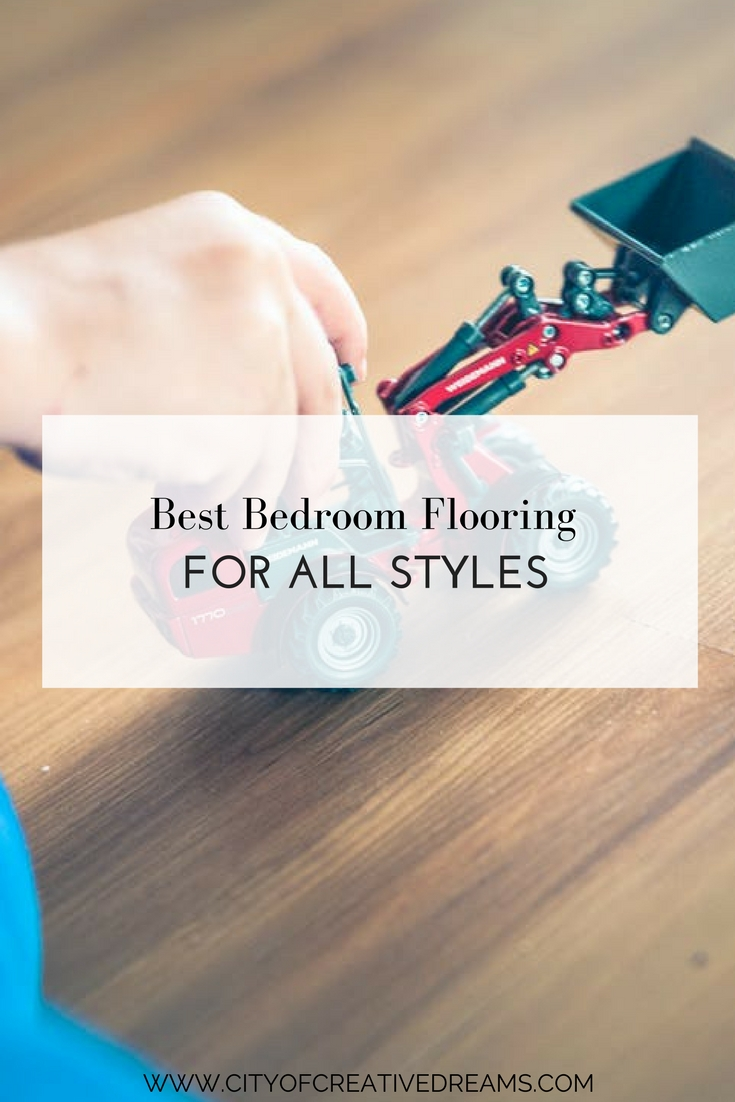 Best Bedroom Flooring for All Styles | City of Creative Dreams