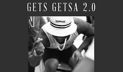 Cassper Nyovest – Gets Getsa 2.0 | Download Mp3
