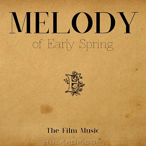 The Film – Melody of Early Spring – Single