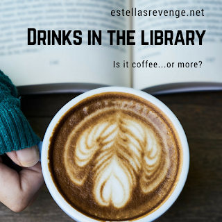 Drinks in the Library Livestream estellasrevenge