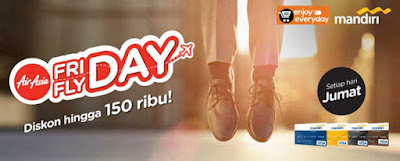 Diskon hingga Rp 150.000,- Friday Flyday Air Asia – Bank Mandiri