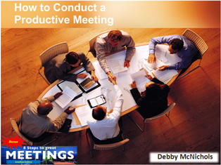 Conducting Productive Effective Meetings ppt download