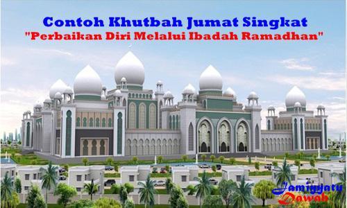 Contoh Khutbah Jumat Singkat Perbaikan Diri Melalui Ibadah Ramadhan