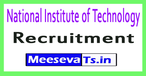 NIT National Institute of Technology Recruitment Notification 2017