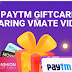 [Live Again] VMate App – Get upto Rs 70 worth Paytm Vouchers on Sharing Video via WhatsApp
