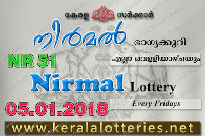 Kerala Lottery Results  5-Jan-2018 Nirmal NR-51 www.keralalotteries.net
