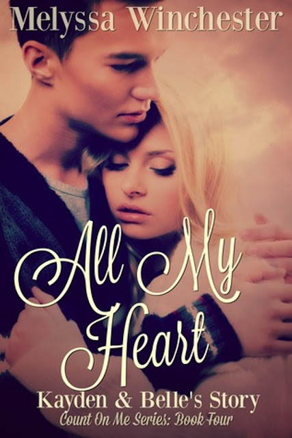 ALL MY HEART #4 - SAGA COUNT ON ME, MELYSSA WINCHESTER