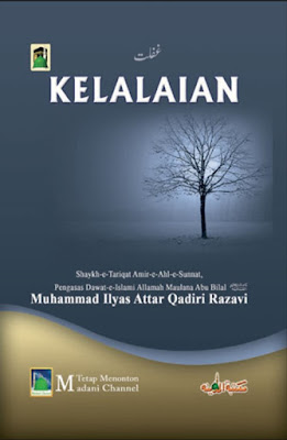 Download: Kelalaian pdf in Malay by Maulana Ilyas Attar Qadri