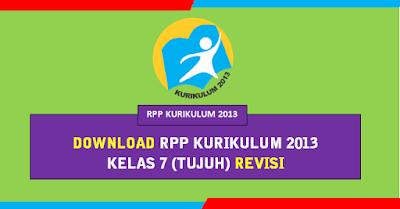 RPP K13 SMP Kelas 7 (VII) lengkap Semester 1 dan 2 Revisi 2018
