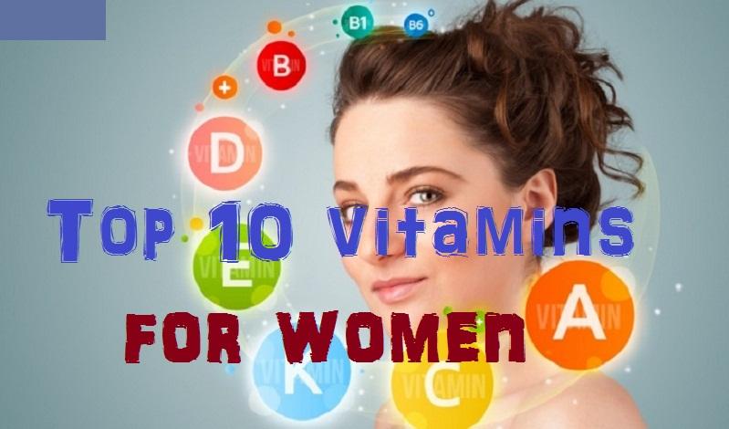 Top 10 Vitamins for Women