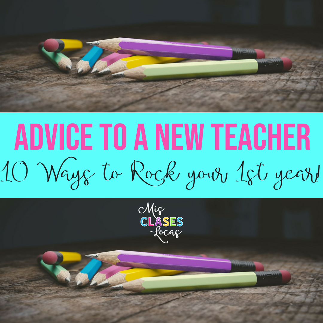 Advice to a 1st year teacher - 10 ways to rock your 1st year teaching