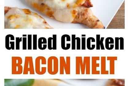 Grilled Chicken Bacon Melt