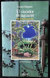 Portada del libro El cazador de jaguares, de Lucius Shepard