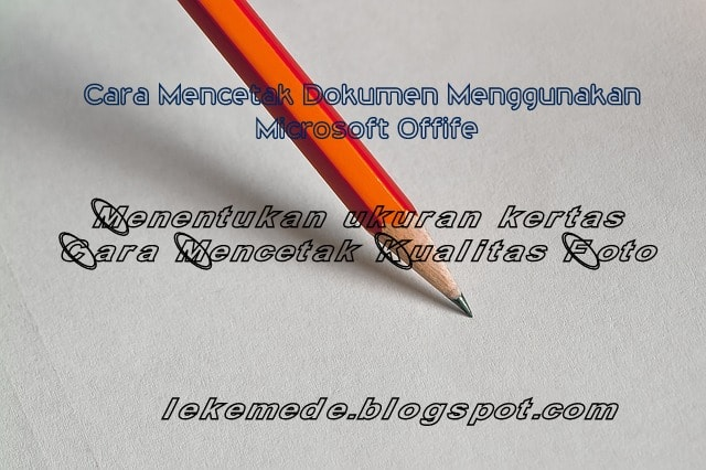 Cara Mencetak Dokumen atau print Dari Microsoft Word Lengkap