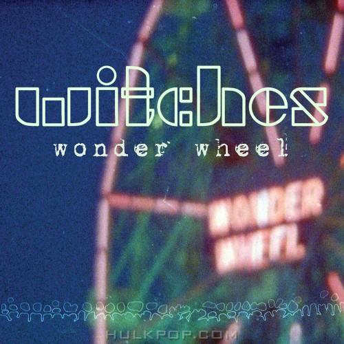 Witches – Wonder Wheel – EP