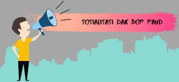 sosialisasi dak bop paud