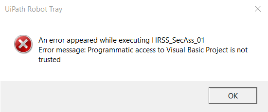 UIPath] Error: Programmatic access to Visual Basic Project