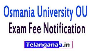 OU Degree 1st 2nd 3rd Yr Supply Exam Fee Notification 2017