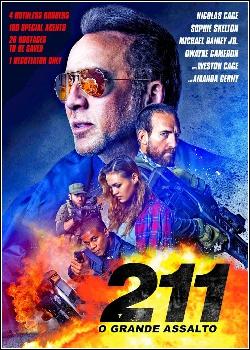 211 - O Grande Assalto Dublado