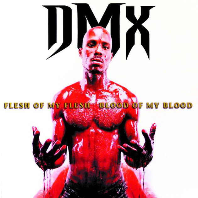 #HoyEnLaHistoriaHipHop: DMX lanzó su segundo álbum Flesh Of My Flesh Blood Of My Blood 22 de diciembre de 1998