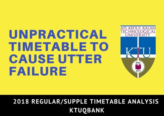 2018 KTU Timetable Detailed Study | Timetable Analysis