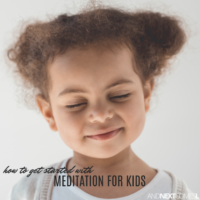 Meditation for kids: tips for how to teach your kids how to meditate and for how to create a family meditation routine