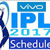 IPL 2017 Schedule | VIVO IPL 10 FULL FIXTURES