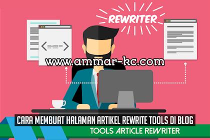 Cara Membuat Halaman Artikel Rewrite Tools Di Blog