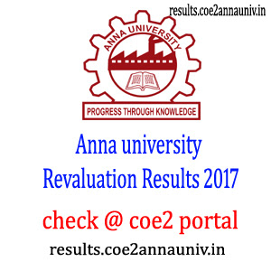 ANNA UNIVERSITY REVALUATION RESULTS 2017 COE | coe1.annauniv.edu