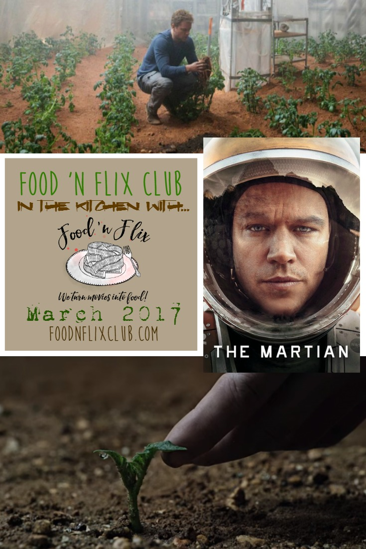 Recipes inspired by The Martian at #FoodnFlix