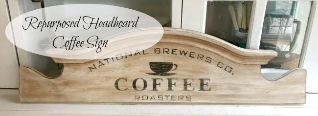 Repurposed Headboard Coffee Sign www.homeroad.net