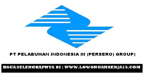 Rekrutmen Lowongan Anak Perusahaan PT Pelabuhan Indonesia III (Persero)