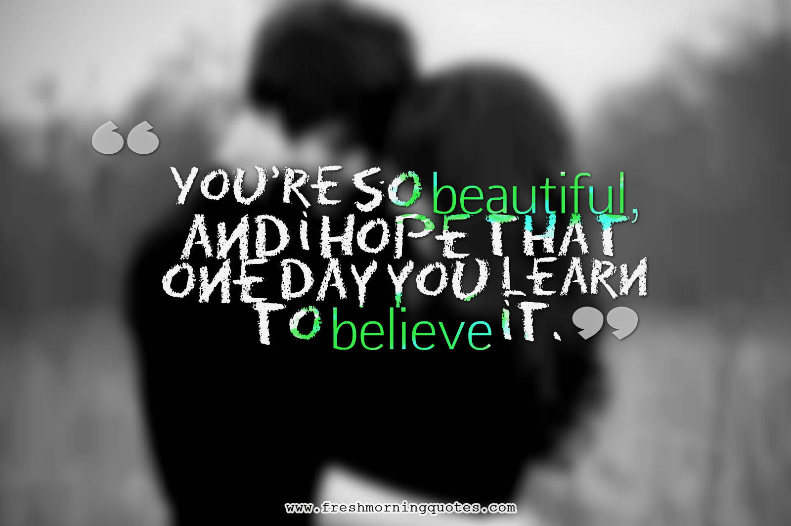 You Are Beautiful Quotes You are so Beau...