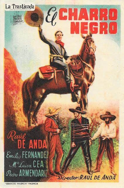 El Charro Negro - Programa de Cine - Raúl Anda - Pedro Armendáriz - Maria Luisa Zea