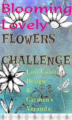 https://lostcoastportaltocreativity.blogspot.com/2019/04/challenge-73-blooming-lovely.html