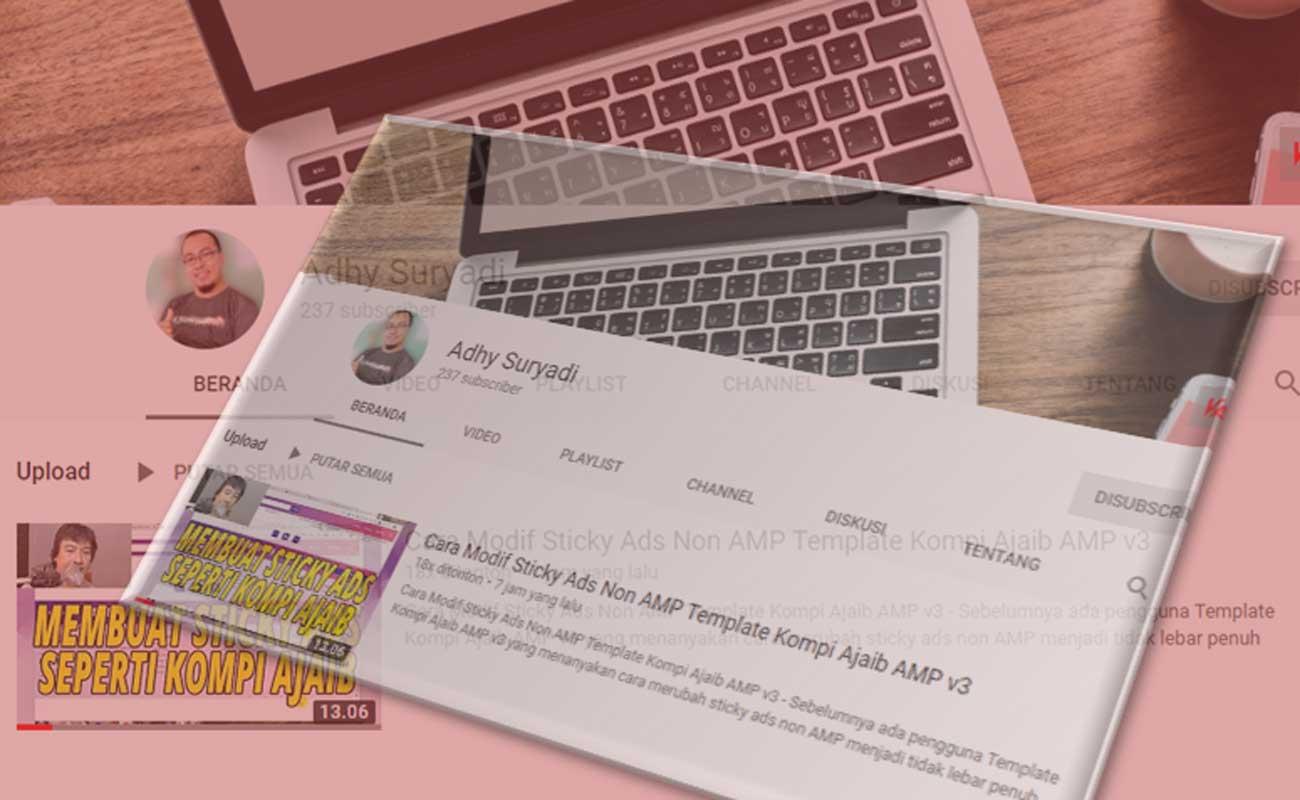Adhy Suryadi Admin Kompi Ajaib Menjadi Youtuber