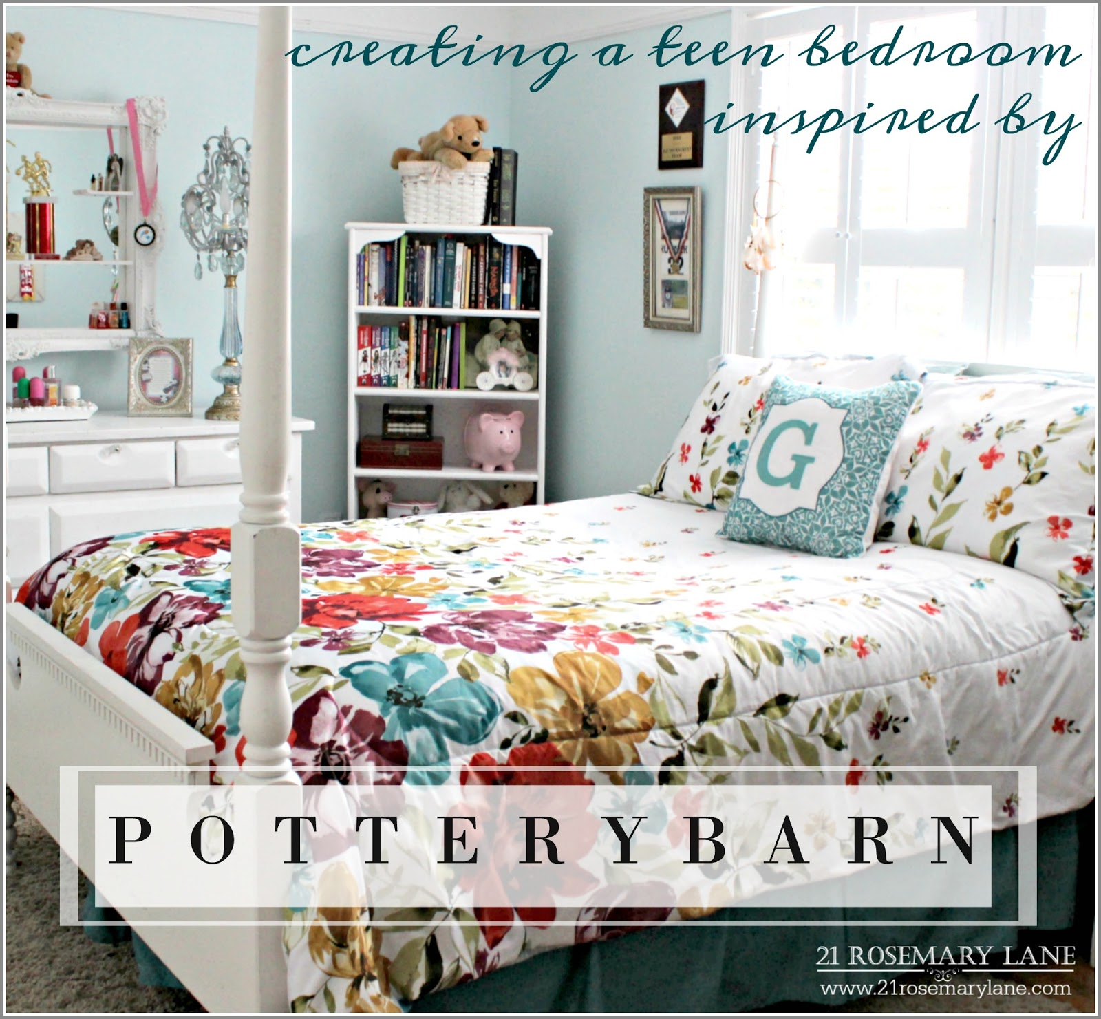 Ideas For A Teenage Girl S Bedroom Inspired By P O T T E R Y B A R N
