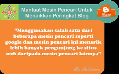 Manfaat Mesin Pencari Untuk Menaikkan Peringkat Blog