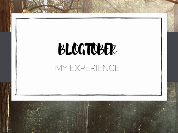 My Experience Doing Blogtober
