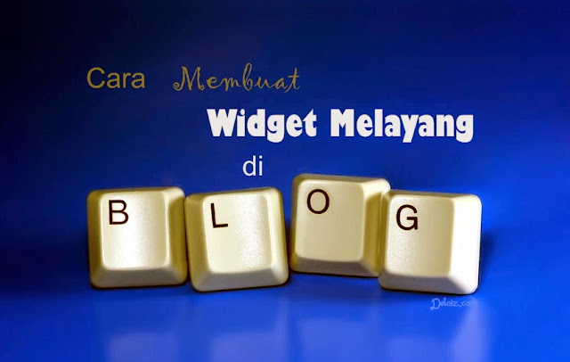 widget blog melayang