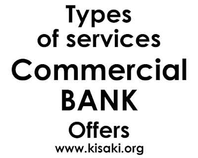 Types of Services Commercial Banks offer