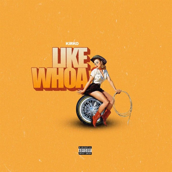 Kirko Banks - Like Whoa