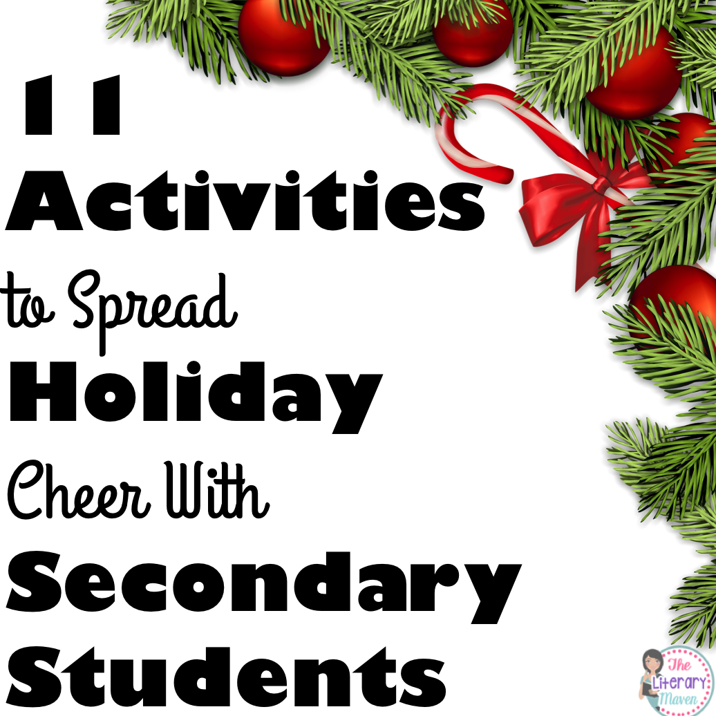 11 Activities to Spread Holiday Cheer With Secondary Students - The ...