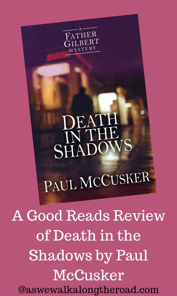 Review of Death in the Shadows by Paul McCusker