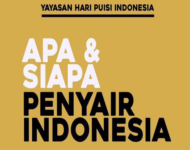 Maklumat Budaya : Apa dan Siapa Penyair Indonesia