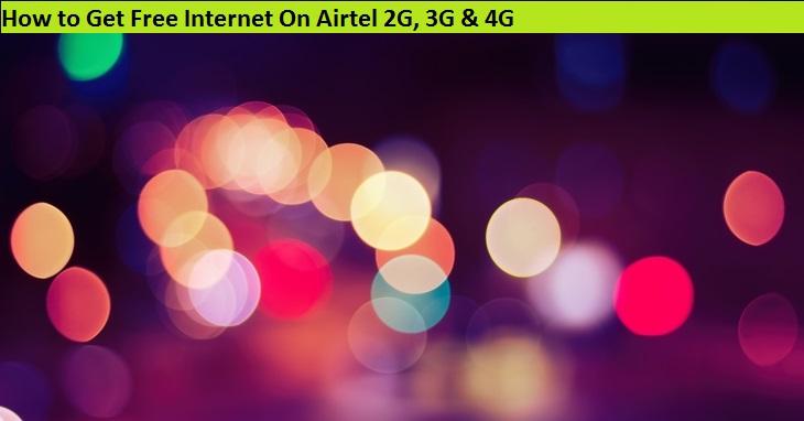 Free Internet On Airtel 2G, 3G & 4G in 2019 - Updatemyphone