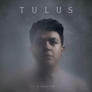 Lyrics Monokrom by Tulus