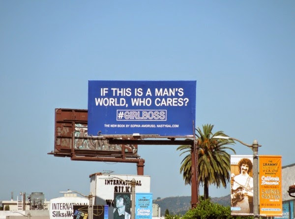 If this is man's world who cares Girl Boss book billboard