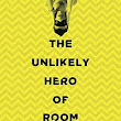 Libby Blog: Mini-review: The Unlikely Hero of Room 13B